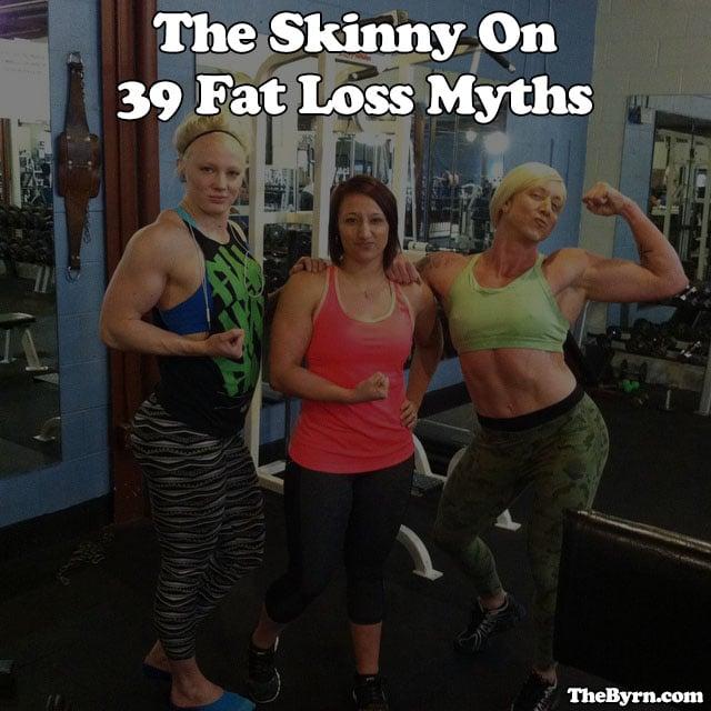 Fat Loss Myths 4